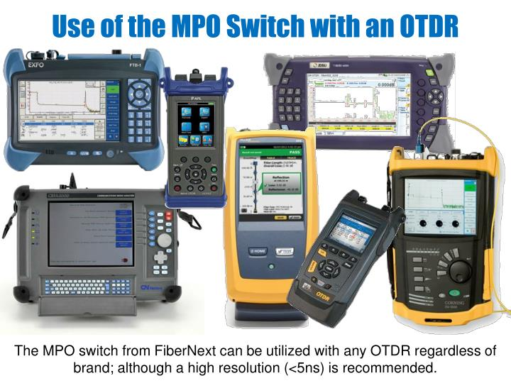 Use of the MPO Switch with an OTDR