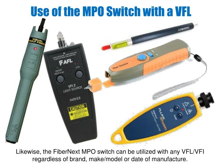 Use of the MPO Switch with a VFL