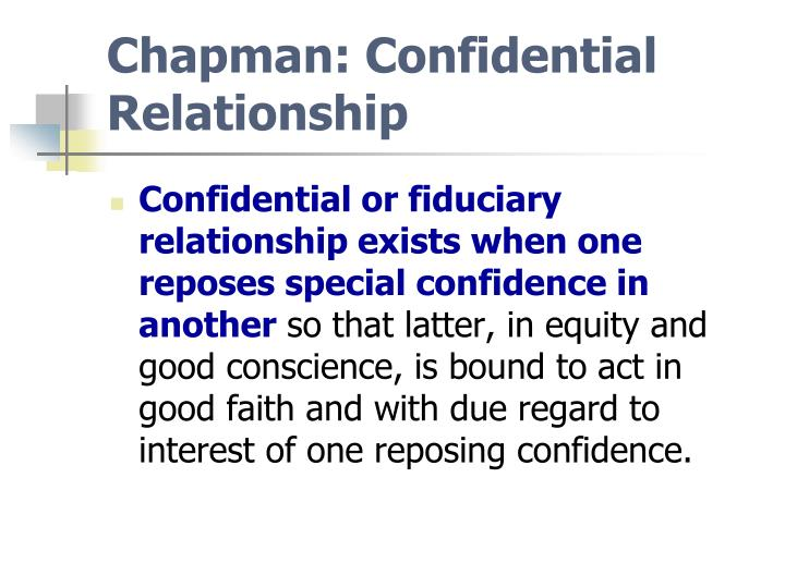 Chapman: Confidential Relationship