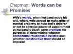 chapman words can be promises