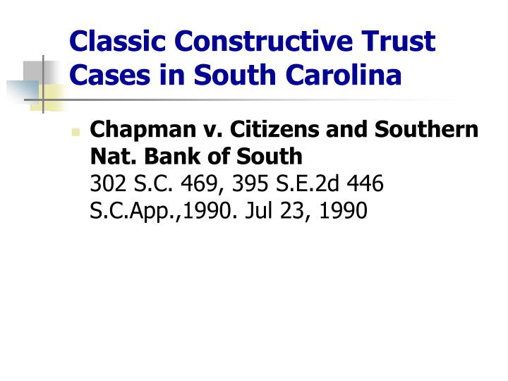 Classic Constructive Trust Cases in South Carolina