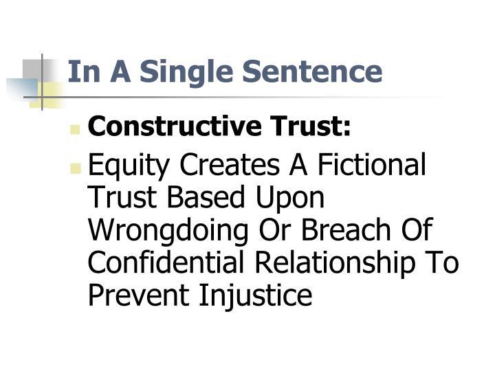 In A Single Sentence
