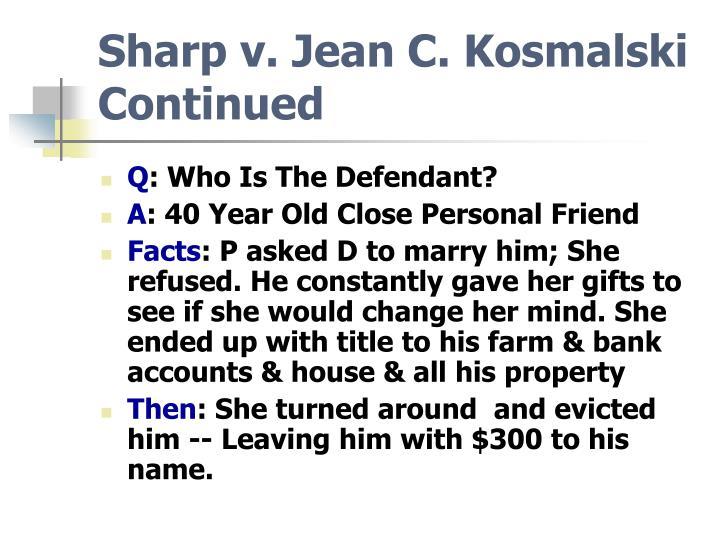 Sharp v. Jean C. Kosmalski