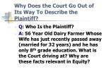 why does the court go out of its way to describe the plaintiff