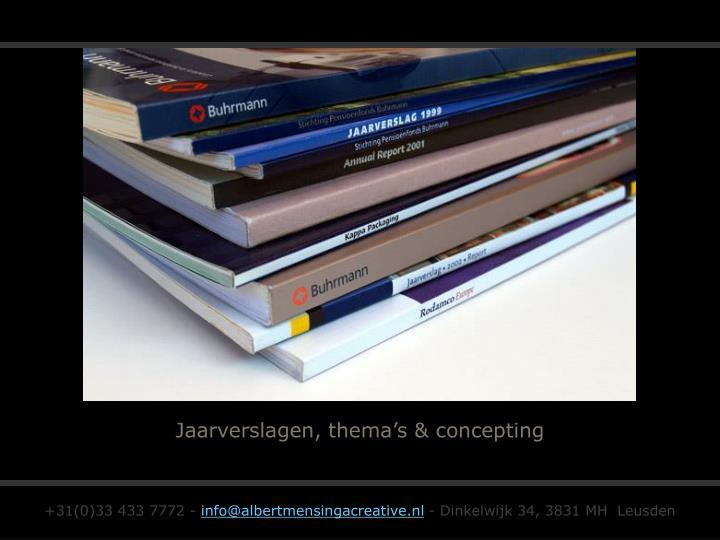 Jaarverslagen, thema's & concepting