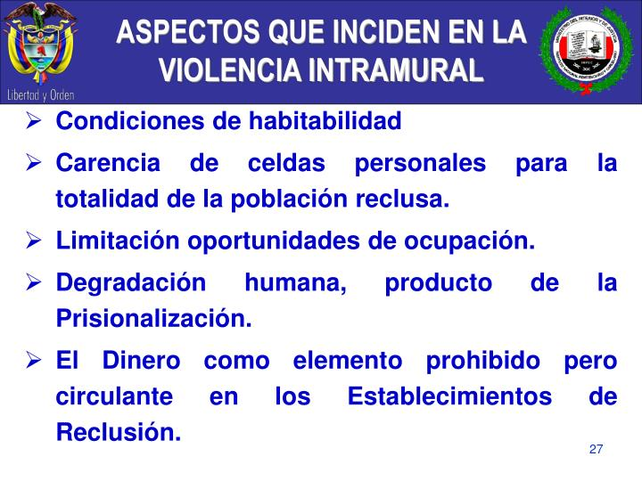 ASPECTOS QUE INCIDEN EN LA VIOLENCIA INTRAMURAL