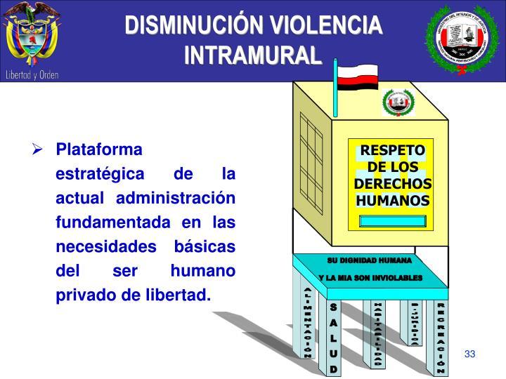 DISMINUCIÓN VIOLENCIA INTRAMURAL