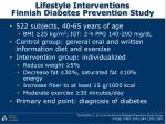 lifestyle interventions finnish diabetes prevention study