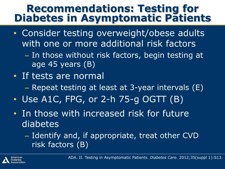 Recommendations: Testing for Diabetes in Asymptomatic Patients