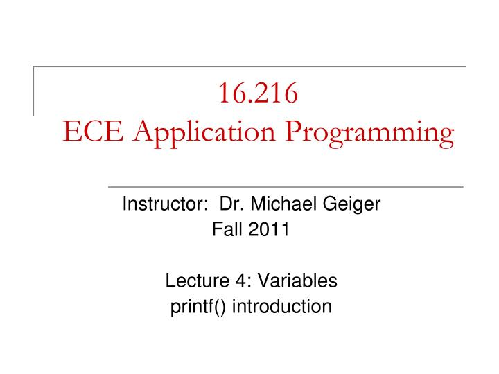 16 216 ece application programming