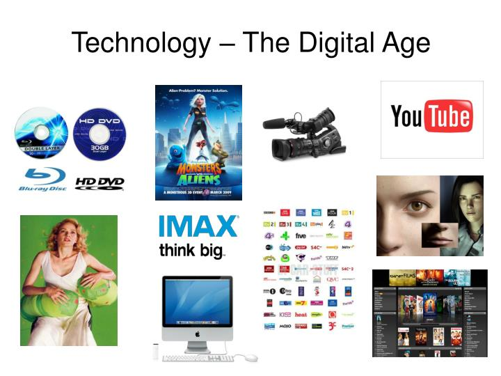 Technology – The Digital Age