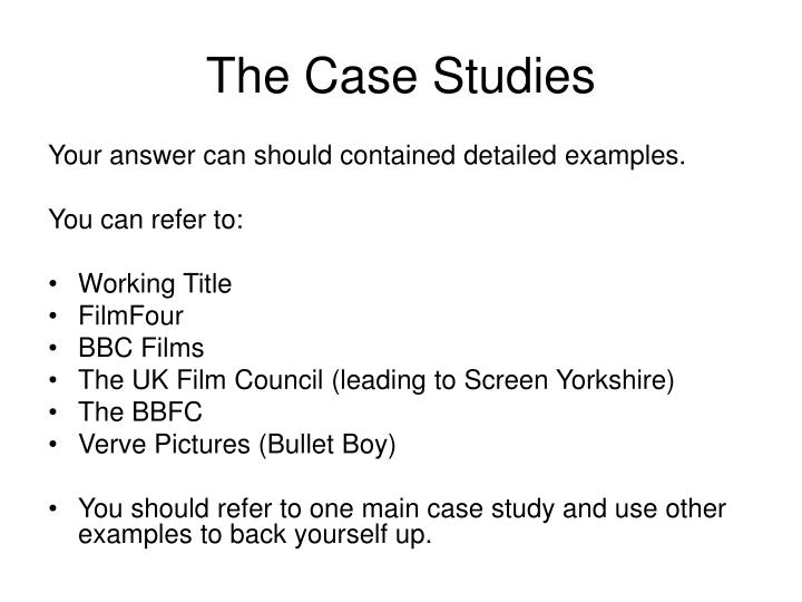 The Case Studies