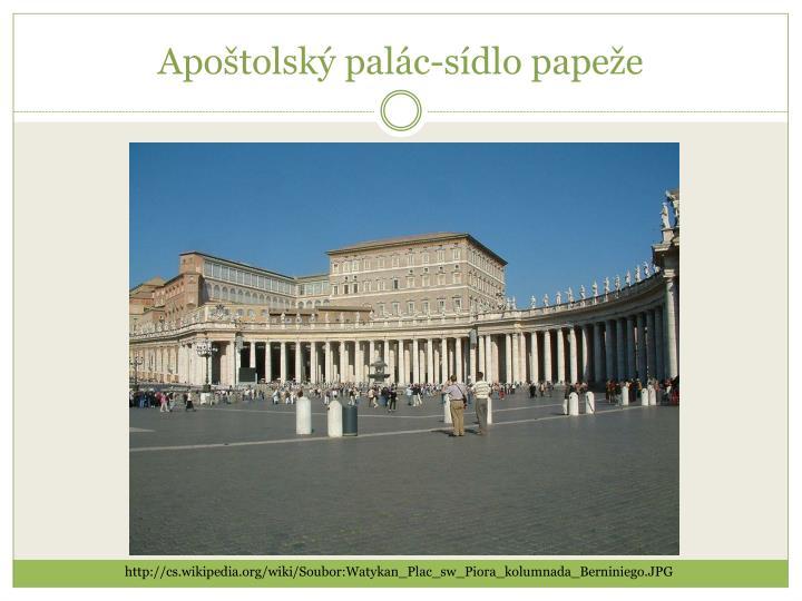 Apoštolský palác-sídlo papeže