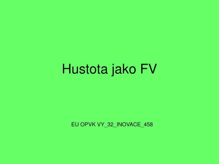 Hustota jako FV
