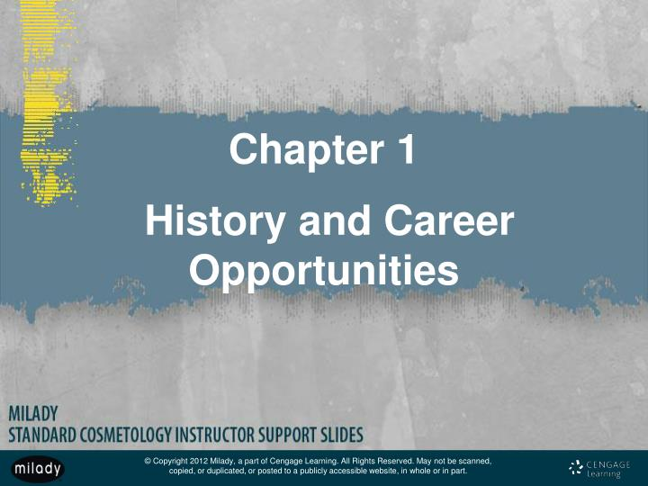 Chapter 1 history and career opportunities