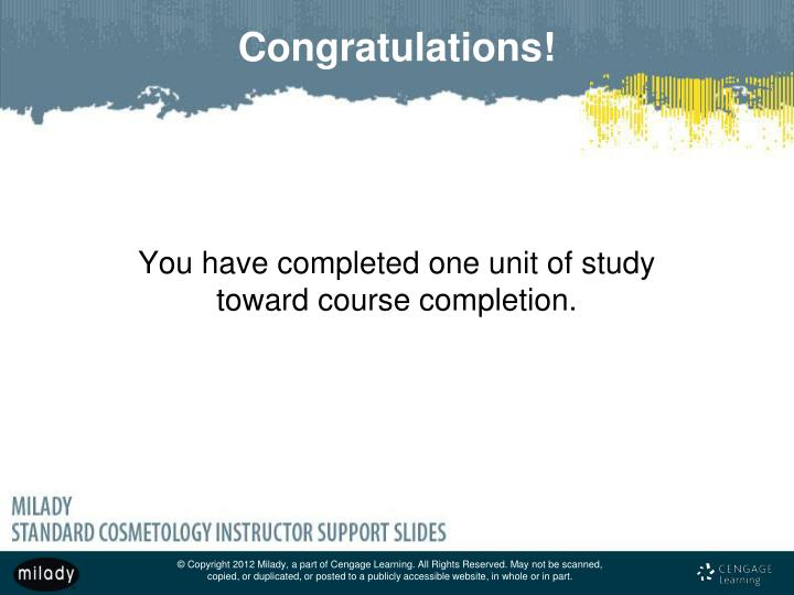 You have completed one unit of study