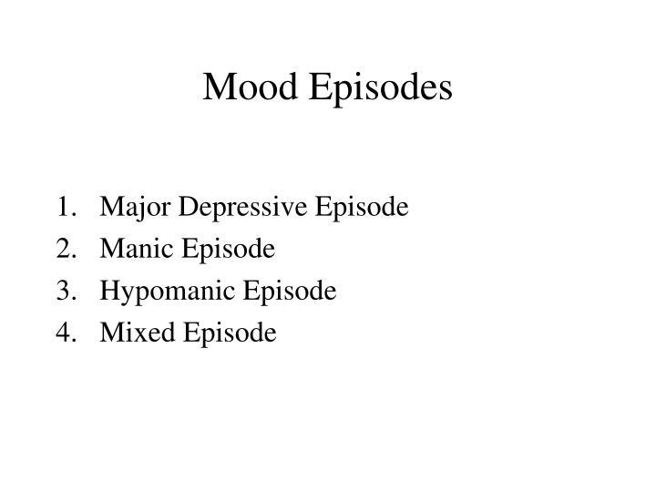 Mood Episodes
