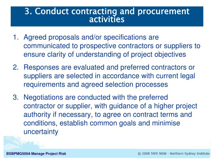 3. Conduct contracting and procurement activities