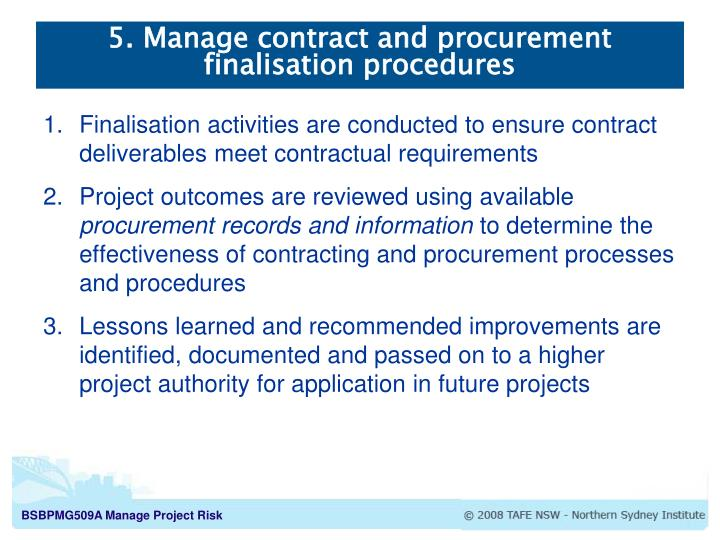5. Manage contract and procurement finalisation procedures