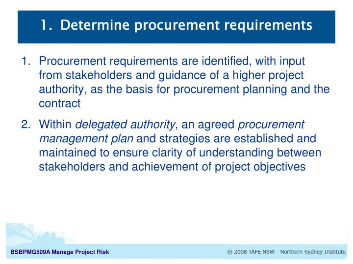 Determine procurement requirements