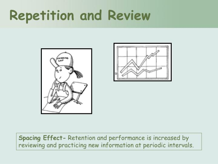 Repetition and Review