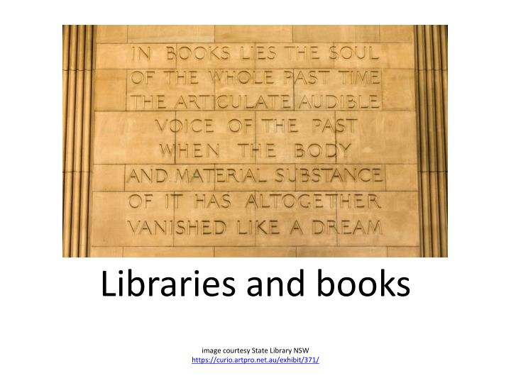 Libraries and books