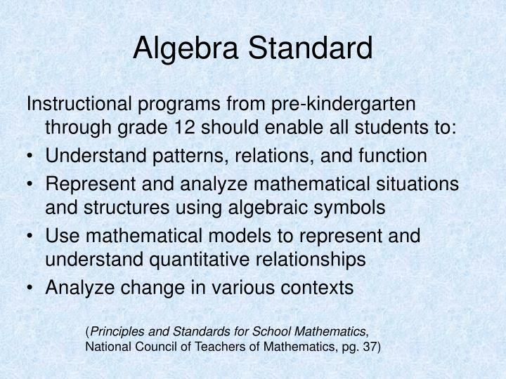 Algebra Standard