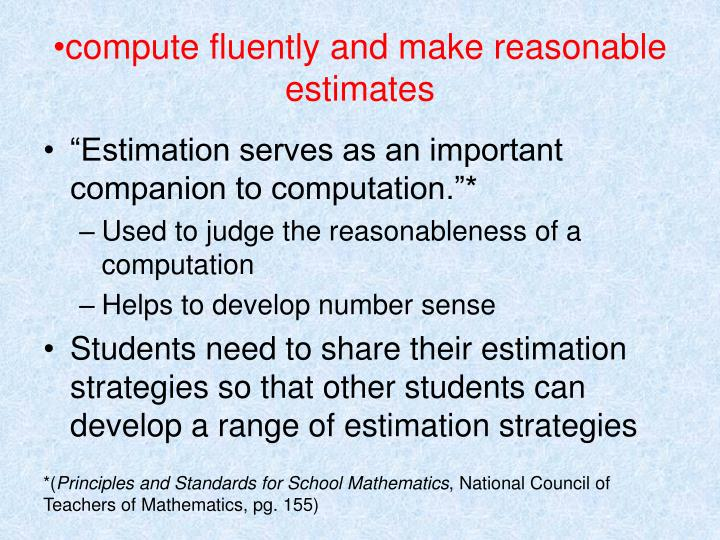 compute fluently and make reasonable estimates