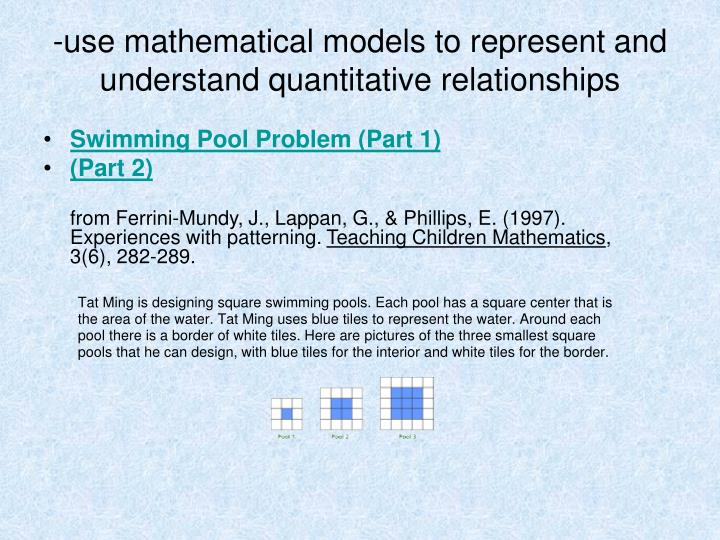 -use mathematical models to represent and understand quantitative relationships
