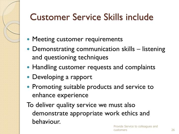 Customer Service Skills include