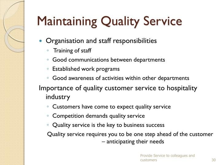 Maintaining Quality Service
