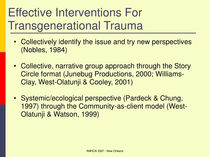Effective Interventions For Transgenerational Trauma