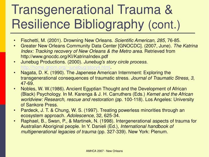Transgenerational Trauma & Resilience Bibliography