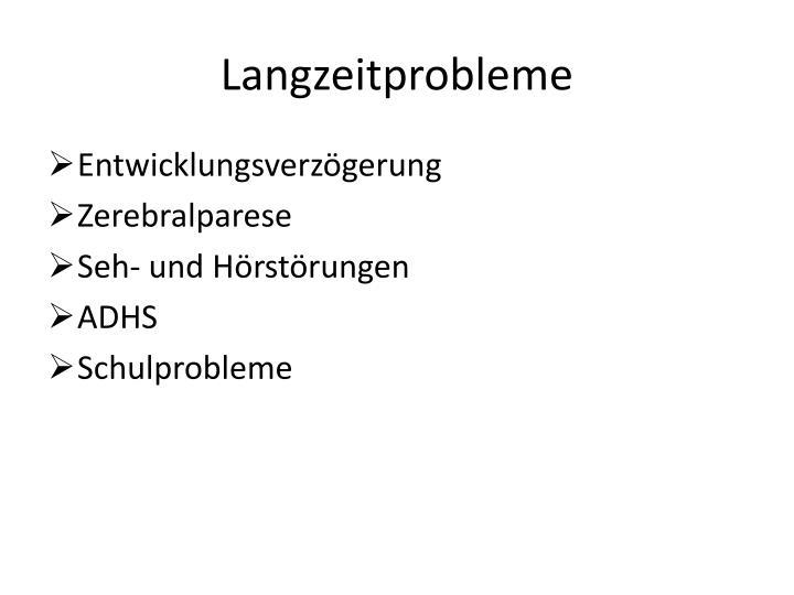Langzeitprobleme