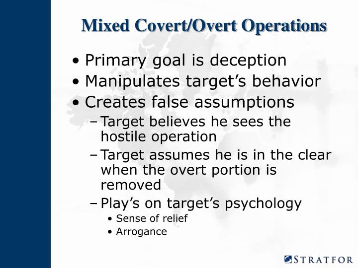 Mixed Covert/Overt Operations