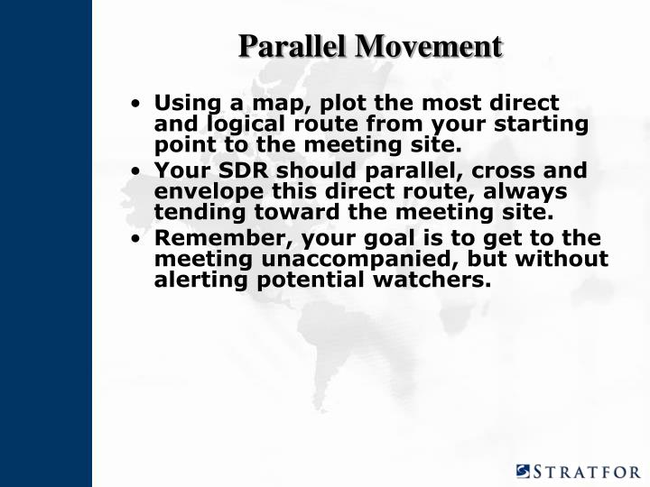 Parallel Movement
