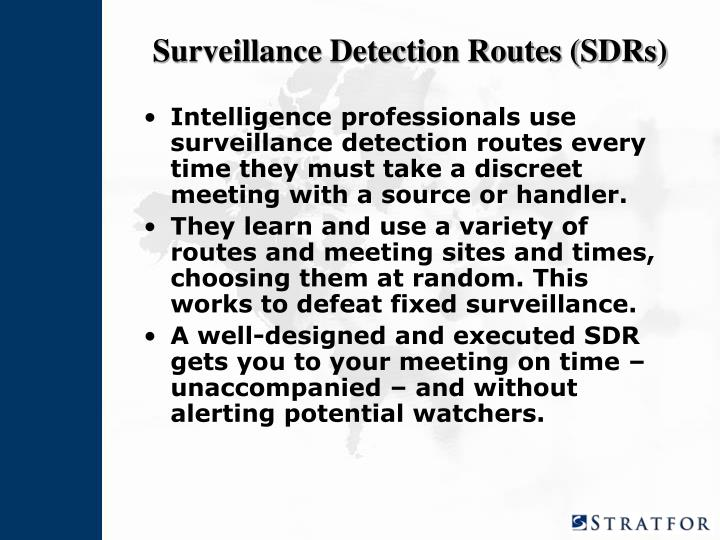 Surveillance Detection Routes (SDRs)