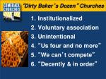 dirty baker s dozen churches