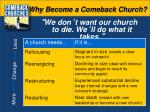 why become a comeback church