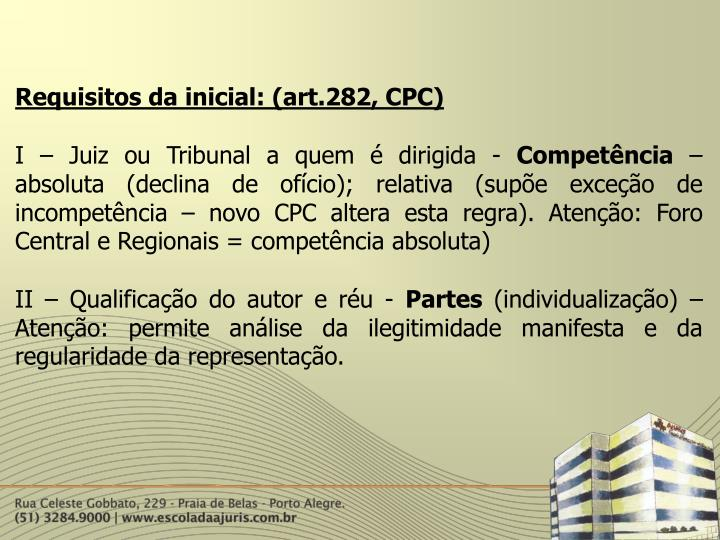 Requisitos da inicial: (art.282, CPC)
