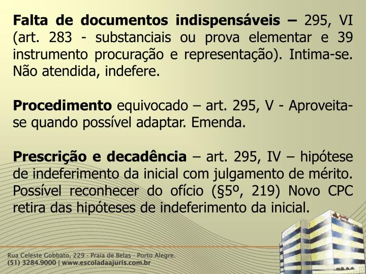 Falta de documentos indispensáveis –