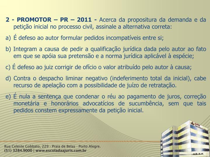 2 - PROMOTOR – PR – 2011 -