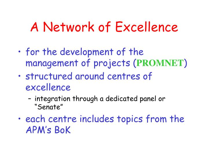 A Network of Excellence