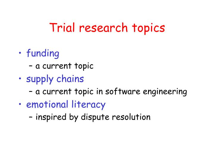 Trial research topics