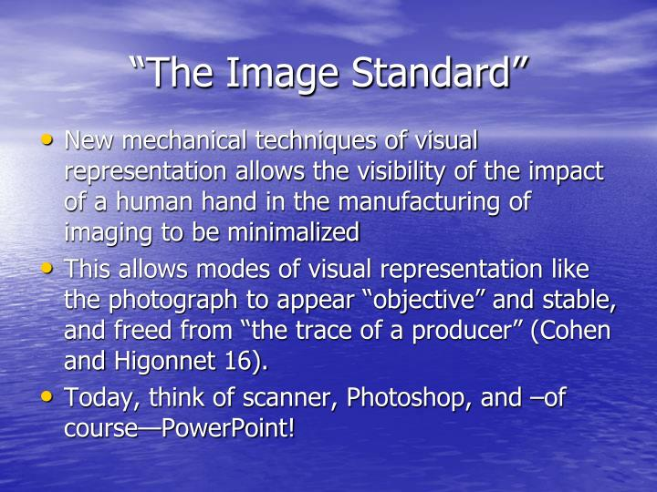 """""""The Image Standard"""""""