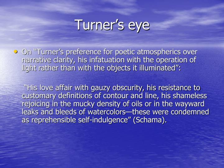 Turner's eye