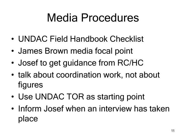 Media Procedures