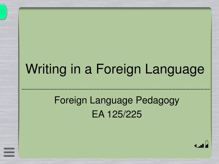 Writing in a foreign language