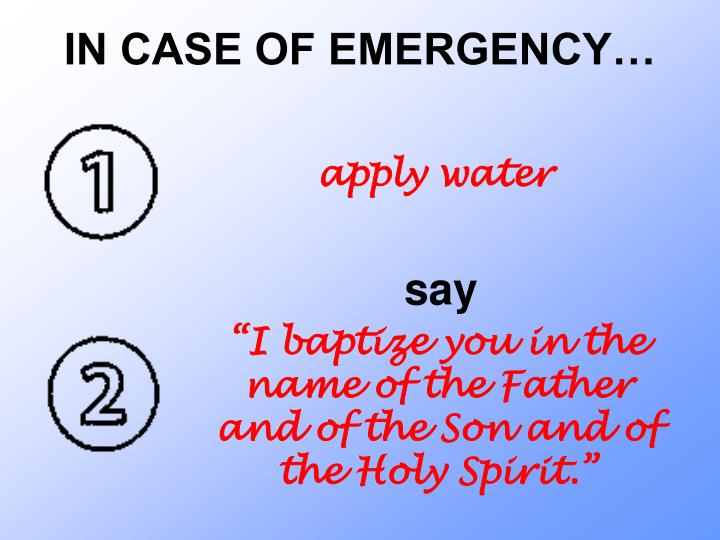 IN CASE OF EMERGENCY…
