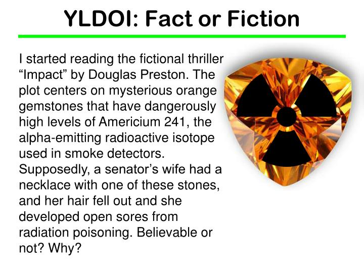 yldoi fact or fiction